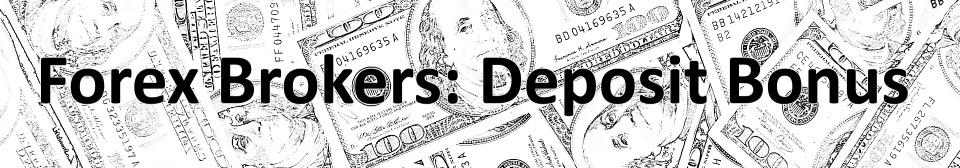 forex-brokers-deposit-bonus