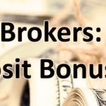 Forex Brokers offering a Bonus without a Deposit