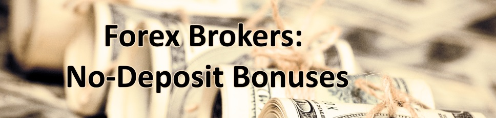 Forex broker bonus without deposit